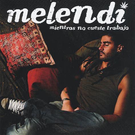 Discografía Melendi INCLUIDO ULTIMO DISCO[1LINK]   Taringa!
