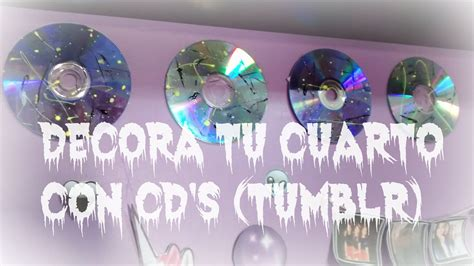 DIY: ¡Decora tu cuarto con CD S!  TUMBLR    AleDarkLOL ...