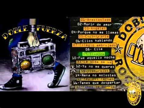 Doble Fuerza Clásicos de Barrio 2013 Disco Completo   YouTube