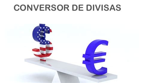Dolares a Euros - Conversor de divisas