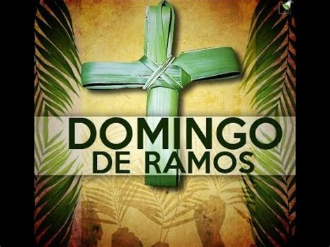 Domingo de Ramos - YouTube