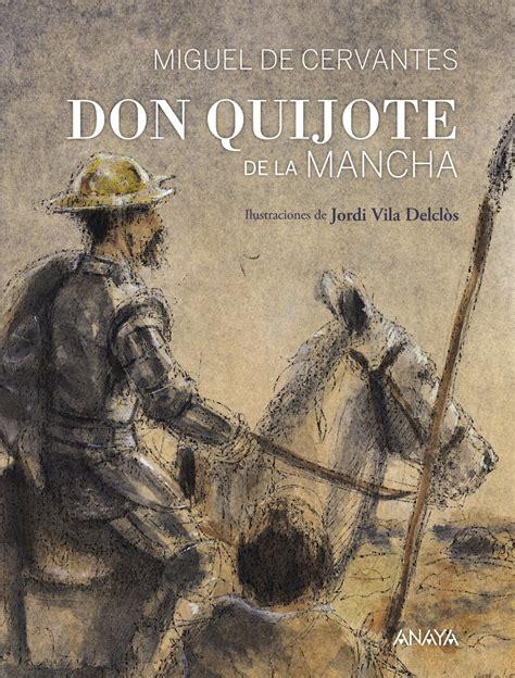Don Quijote de la Mancha | Anaya Infantil y Juvenil