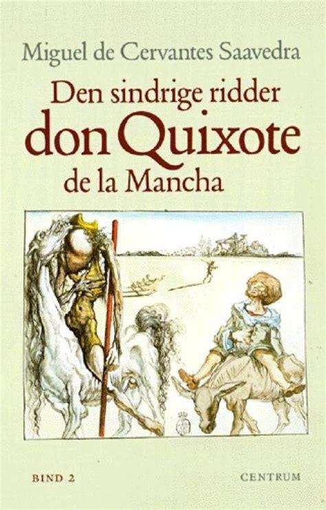 Don Quijote de la Mancha de Miguel de Cervantes Saavedra ...