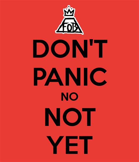 DON'T PANIC NO NOT YET Poster | Sparrow | Keep Calm-o-Matic