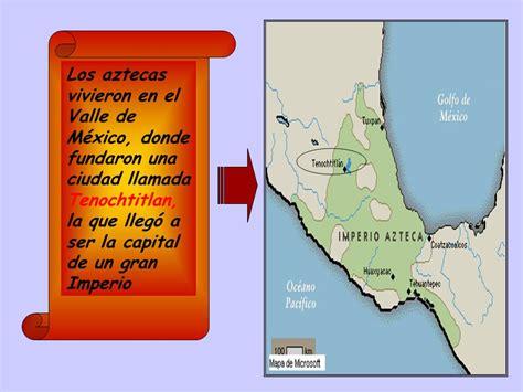 donde vivian los aztecas de mexico mapa mayas incas ...