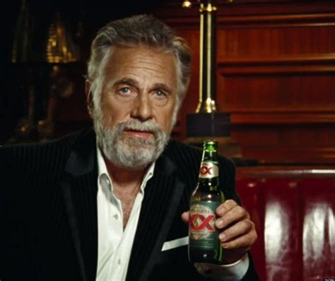 Dos Equis Beer Guy Quotes. QuotesGram