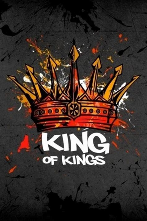 Download King Of Kings wallpapers to your cell phone ...