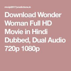 Download Wonder Woman Full HD Movie in Hindi Dubbed, Dual ...