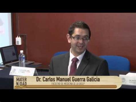 Dr Carlos Manuel Guerra Galicia - YouTube
