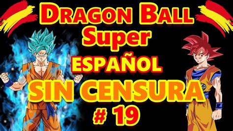 Dragon Ball Super Castellano   SIN CENSURA   Cap.19 MEGA ...