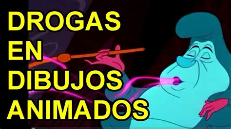 DROGAS EN DIBUJOS ANIMADOS - YouTube