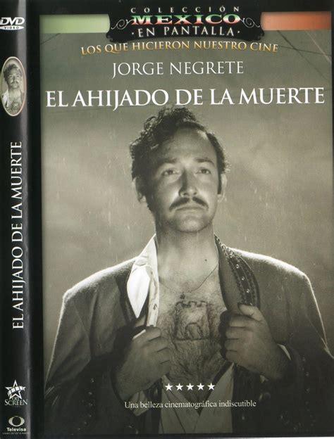 Dvd Cine Mexicano Jorge Negrete El Ahijado De La Muerte ...