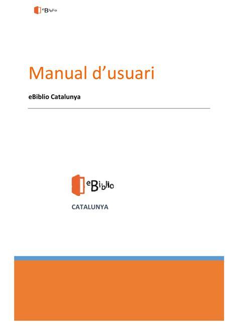 eBiblio Catalunya - Manual d'usuari by Biblioteca Joan ...