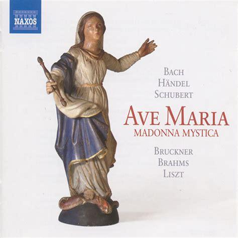 eClassical   Ave Maria: Madonna Mystica   Bach, J.S ...