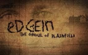 Ed Gein: The Ghoul of Plainfield (C) (2004) - FilmAffinity