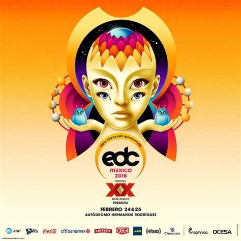 EDC México 2018, el festival más grande de música ...