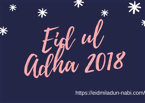 Eid ul Adha 2018 - The Islamic Festival of Sacrifice