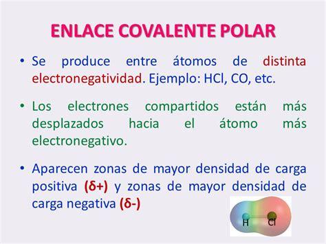 ejemplo de enlace covalente polar enlace covalente polar ...
