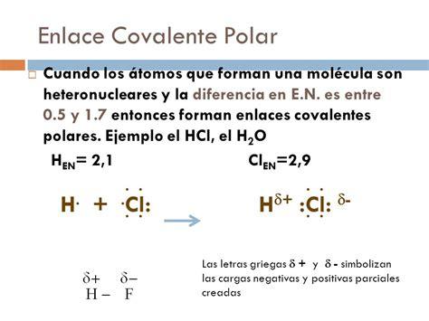 ejemplo de enlace covalente polar enlace covalente ppt ...