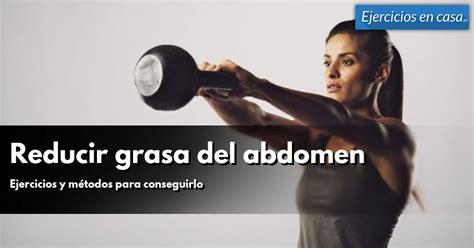 Ejercicios que funcionan para eliminar grasa abdominal ...