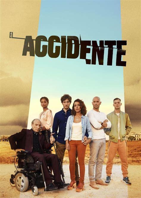 El accidente  Miniserie de TV   2017    FilmAffinity