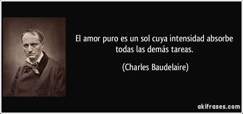 El amor puro es un sol cuya intensidad absorbe todas las ...