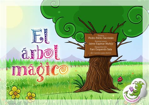 El arbol mágico. Cuento infantil ilustrado by Cuentopia ...