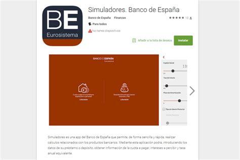El Banco de España lanza una aplicación para simular ...