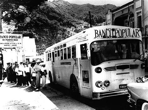 el banco popular rodante en Puerto Rico en los 50s | Algo ...