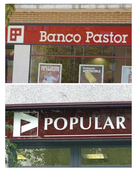 El Banco Popular y el Banco Pastor ultiman su fusión ...
