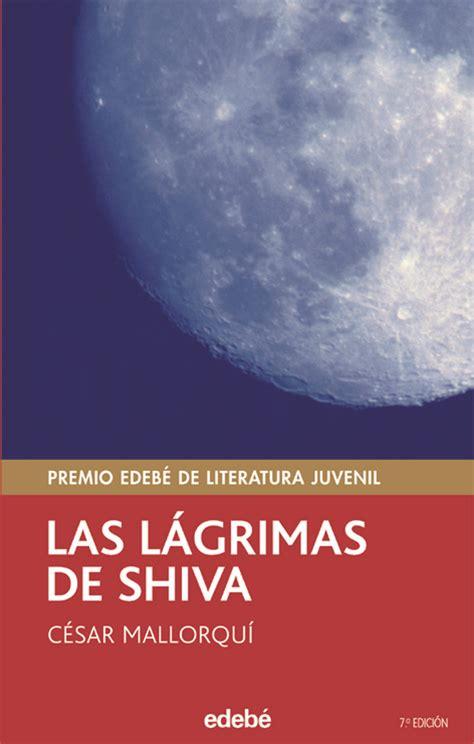 El blog que no cesa... : LAS LÁGRIMAS DE SHIVA