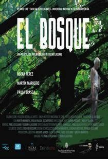 El bosque  2008    FilmAffinity