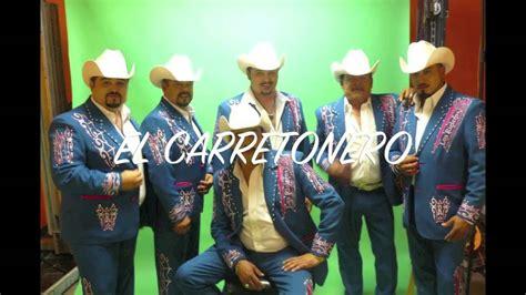 El Carretonero Los Rieleros Del Norte   YouTube