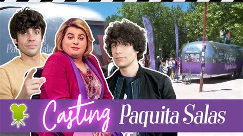 El Casting de 'Paquita Salas': Buscamos al actor o la ...