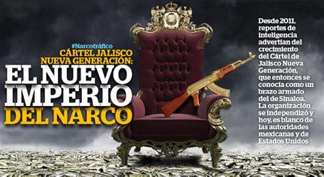 EL  CJNG  ... NUEVO IMPERIO del NARCO  a  SANGRE y FUEGO