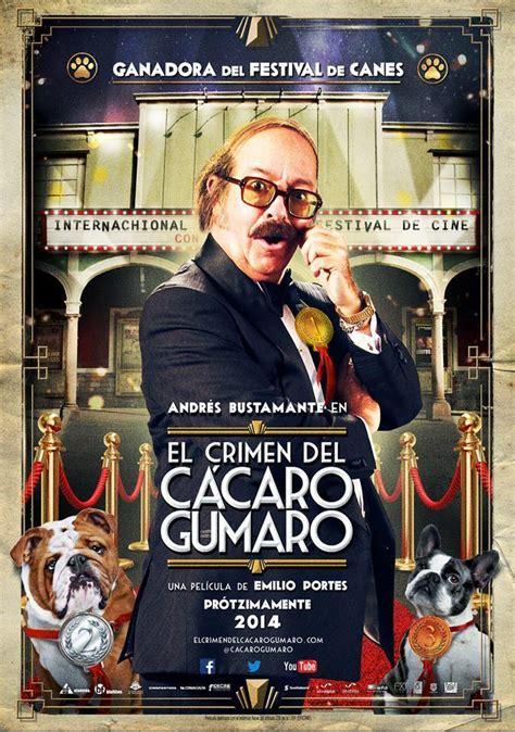 El crimen del cácaro Gumaro  2014    FilmAffinity