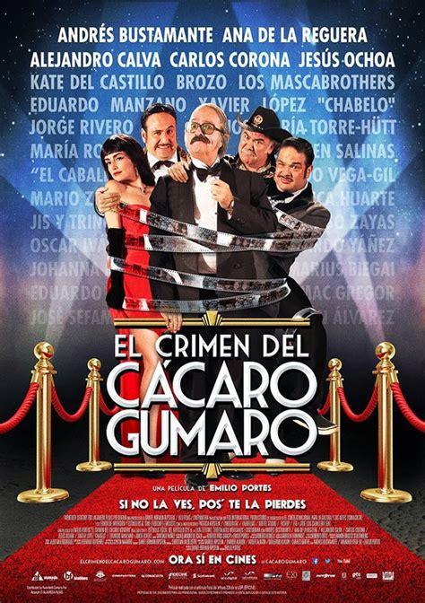 El Crimen del Cácaro Gumaro  2014    Película eCartelera