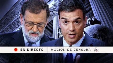 El debate de la moción de censura a Rajoy, en directo