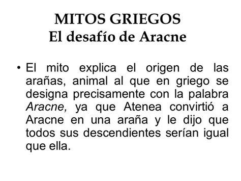 EL DESAFÍO DE ARACNE Diego Gallardo Paula Gómez 2ºA Olga ...