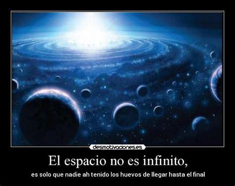 El espacio no es infinito, | Desmotivaciones