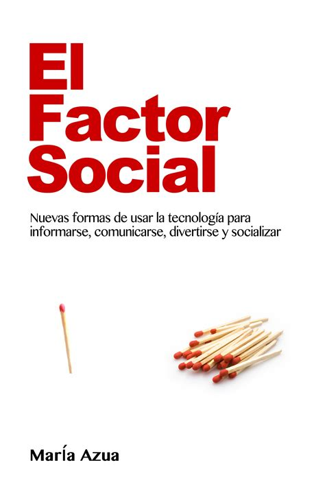 El factor social , por María Azua   Leader Summaries