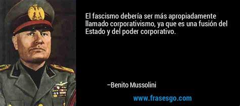 El fascismo debería ser más apropiadamente llamado ...