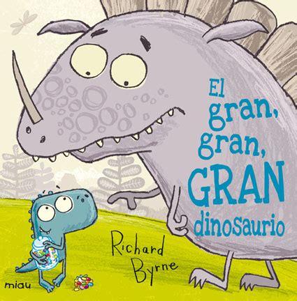 El gran, gran, gran dinosaurio | Culturamas, la revista de ...