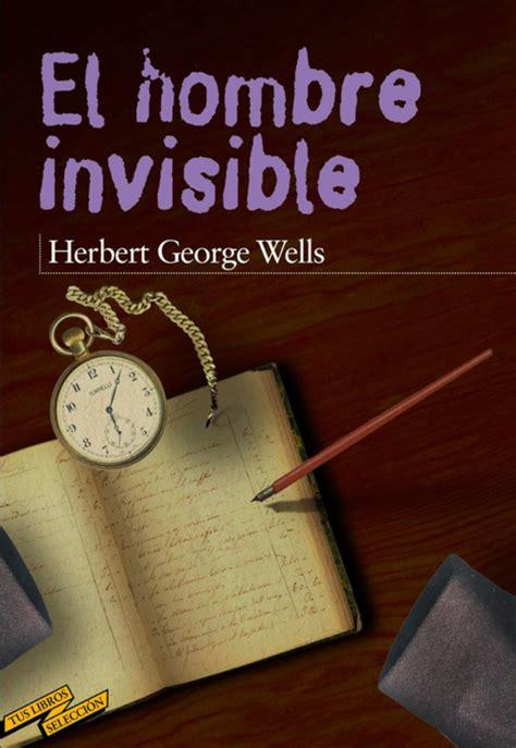 El hombre invisible, por H. G. Wells