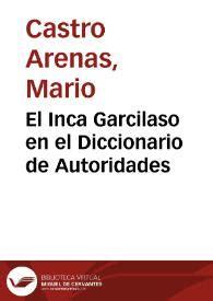 El Inca Garcilaso en el Diccionario de Autoridades / Mario ...