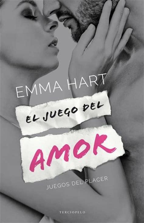 El juego del amor, Emma Hart   Comprar libro en Fnac.es