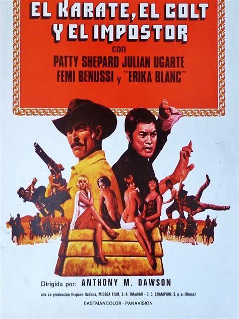 El kárate, el Colt y el impostor - Película 1974 ...