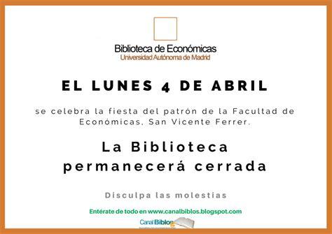 El lunes 4 cierra la Biblioteca de Económicas por ...
