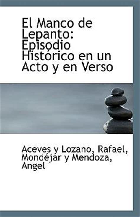 El Manco de Lepanto : Rafael Aceves Y Lozano : 9781113344335