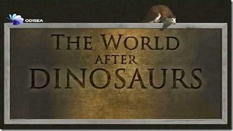 El mundo después de los dinosaurios  TV   2010    FilmAffinity